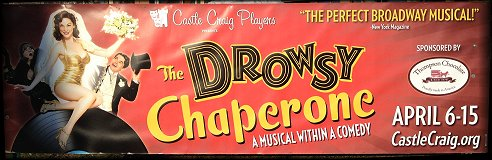 Castle Craig Players Present Drowsy Chaperone